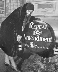 A woman displays an anti-Prohibition slogan printed on an automobile tire cover. Ratified in January 1919, the Eighteenth Amendment was repealed by the ratification of the Twenty-first Amendment in December 1933. LIBRARY OF CONGRESS