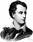 Byron - English romantic poet notorious for his rebellious and unconventional lifestyle (1788-1824)