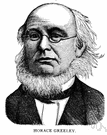 Horace Greeley - United States journalist with political ambitions (1811-1872)