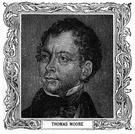 Moore - Irish poet who wrote nostalgic and patriotic verse (1779-1852)