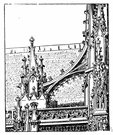 arc-boutant - a buttress that stands apart from the main structure and connected to it by an arch