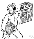 acquittal - a judgment of not guilty