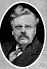 Gilbert Keith Chesterton - conservative English writer of the Roman Catholic persuasion