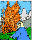 burning bush - (Old Testament) the bush that burned without being consumed and from which God spoke to Moses