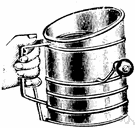 sifter - a household sieve (as for flour)
