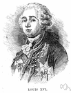 Louis XVI - king of France from 1774 to 1792