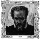 Torquato Tasso - Italian poet who wrote an epic poem about the capture of Jerusalem during the First Crusade (1544-1595)