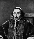 Luigi Barnaba Gregorio Chiaramonti - Italian pope from 1800 to 1823 who was humiliated by Napoleon and taken prisoner in 1809