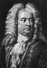 George Frederick Handel - a prolific British baroque composer (born in Germany) remembered best for his oratorio Messiah (1685-1759)