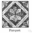 parquet floor - a floor made of parquetry