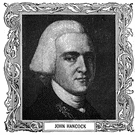 John Hancock - American revolutionary patriot who was president of the Continental Congress