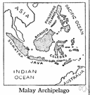 East Indies - a group of islands in the Indian and Pacific Oceans between Asia and Australia