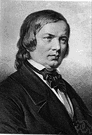 Robert Alexander Schumann - German romantic composer known for piano music and songs (1810-1856)
