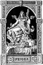 Frigg - (Norse mythology) goddess of the heavens and married love